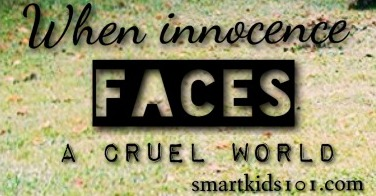When Innocence Faces a Cruel World // Reflections on Grief and Loss from http://smartkids101.com