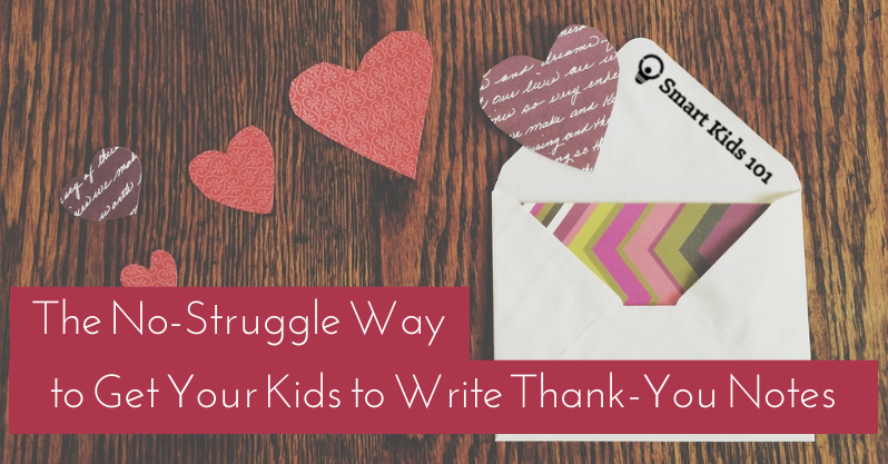 how to write really awesome thank you notes easily smart kids 101