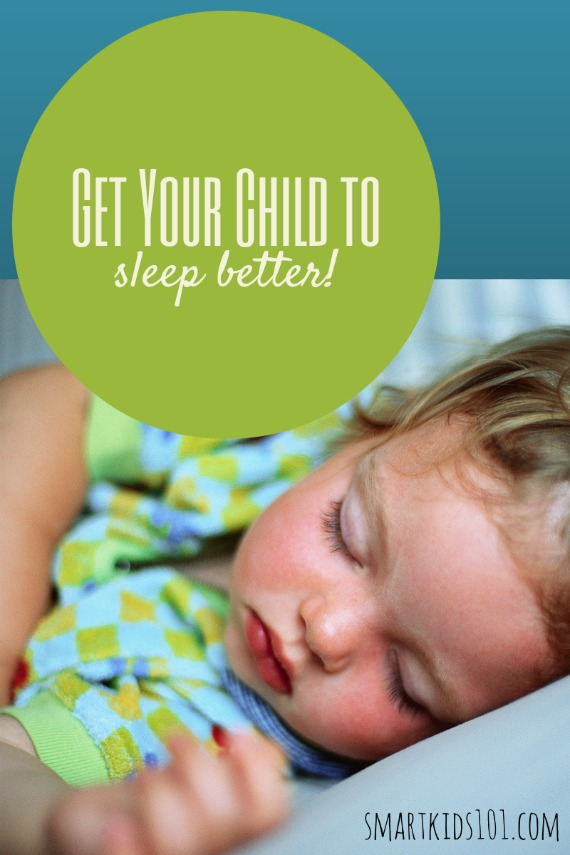 Get your child to sleep better. 3 simple suggestions from https://smartkids101.com