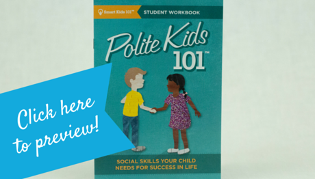 Polite Kids 101 Student Workbook
