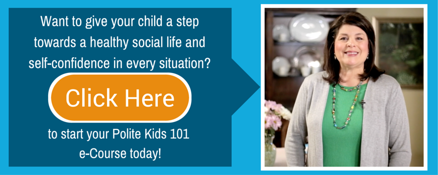 Sign up for the Polite Kids 101 e-Course today