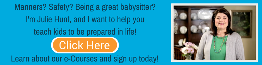 Sign up for our Babysitting, Safety, or Manners e-Courses today