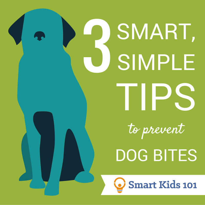 3 Smart, Simple Tips to Prevent Dog Bites from Smart Kids 101