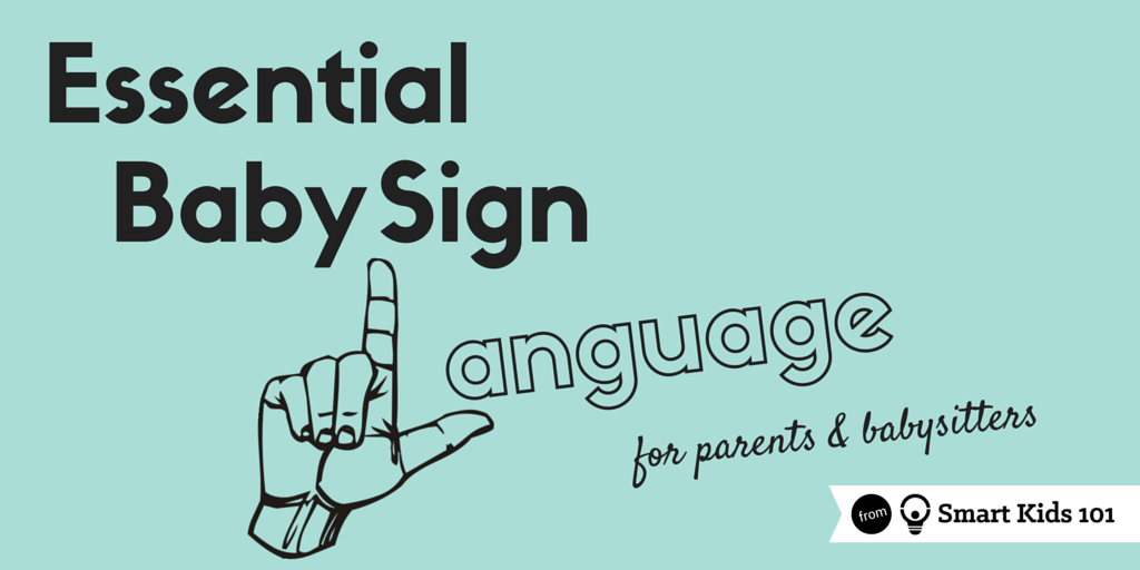 essential baby sign language for parents and babysitters