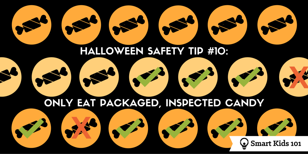 halloween safety tips 10 inspect candy and more at smart kids 101 - Halloween Tips