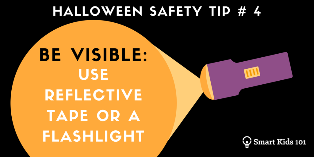 halloween safety tips 4 be visible find more at smart kids 101 - Halloween Tips