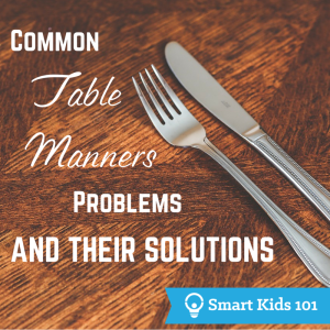 Common Table Manners Problems