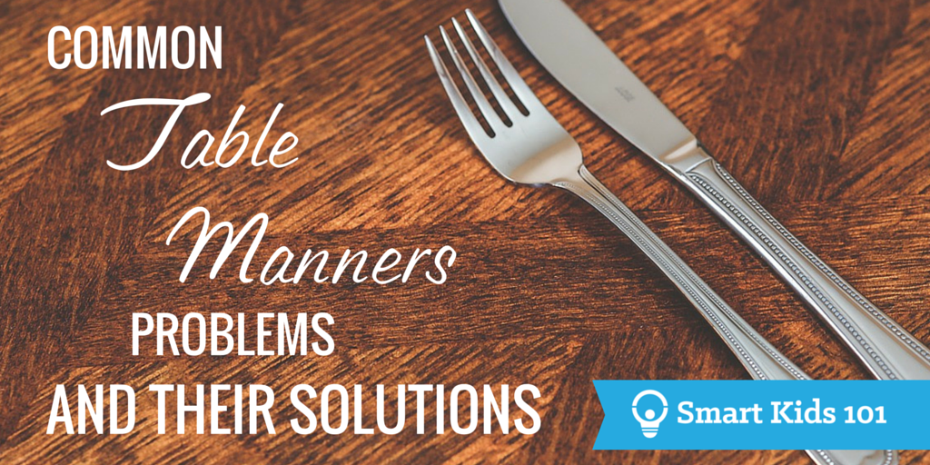 Common Table Manners Problems and Their Solutions