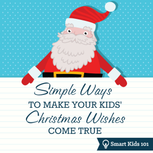 Simple Ways to Make Your Kids' Christmas Wishes Come True
