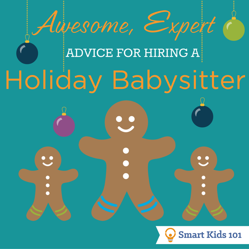 Awesome, Expert Advice for Hiring a Holiday Babysitter
