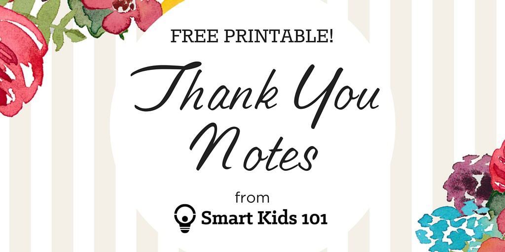 Get Your Free, Printable Thank You Notes Right Here | Smart Kids 101