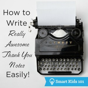 How to Write Really Awesome Thank You Notes Easily